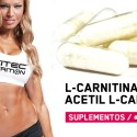 L-Carnitina vs Acetil L-Carnitina, conoce las diferencias